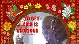 To Get Rich Is Glorious