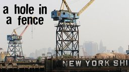 A Hole in a Fence - IKEA, Graffiti, Urban Farming, and the Gentrification of Red Hook, Brooklyn